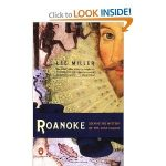 Roanoke: Solving the Mystery of the Lost Colony