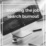 Avoiding the job search burnout