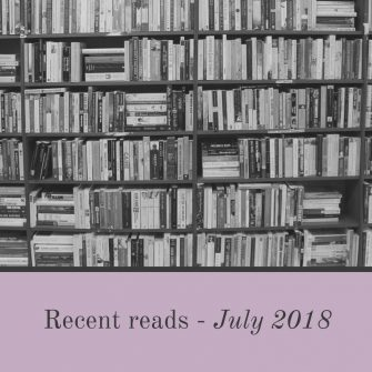 Recent reads – July 2018