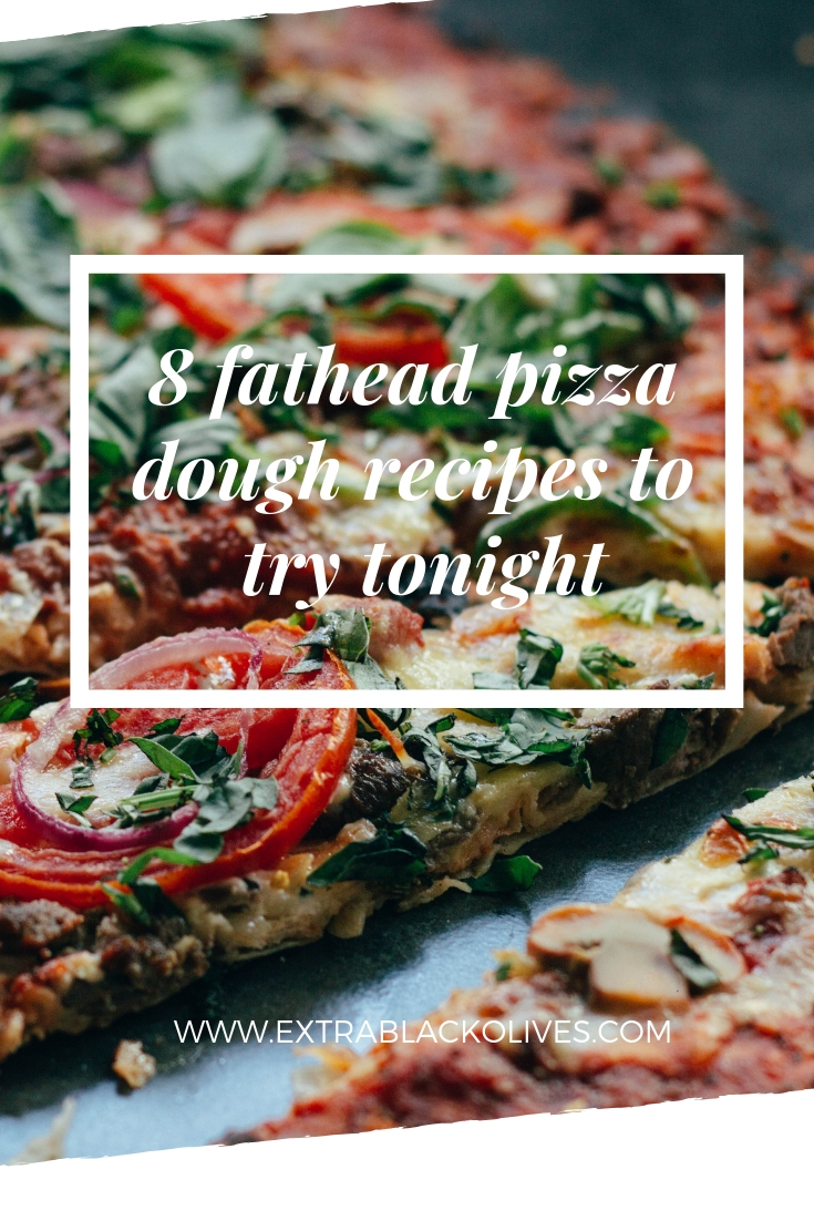 8 fathead pizza dough recipes to try tonight
